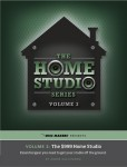 The Home Studio Series Volume 3: The $999 Home Studio
