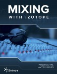 Audio mix tips from iZotope