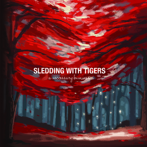 Sledding With Tigers on vinyl record