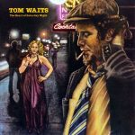 Tom Wait's song worlds Saturday night