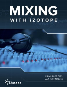 iZotope's advice for mixing drums
