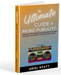 Ultimate Guide to Music PR